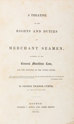 A Treatise on the Rights and Duties of Merchant Seamen, According to..
