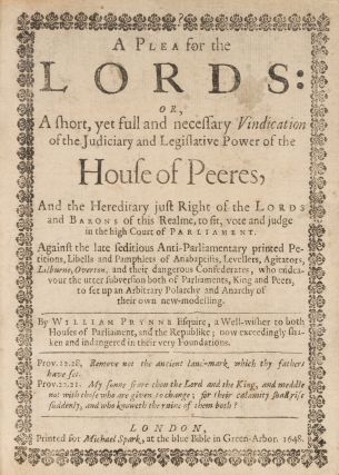 A Plea for the Lords: Or, A Short, Yet Full and Necessary Vindication