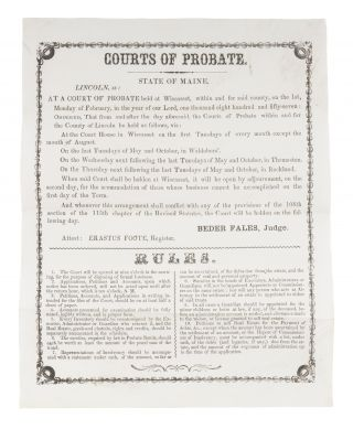 Courts of Probate, State of Maine, Lincoln. Broadside, Beder Fales, Judge