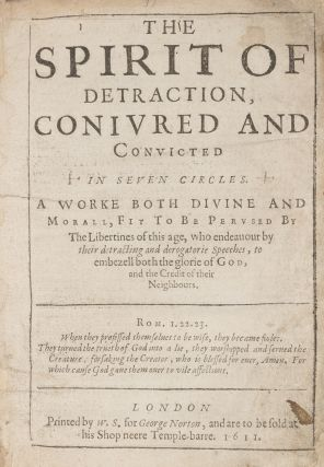 The Spirit of Detraction Coniured [Conjured] and Convicted in Seven...