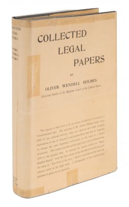 Collected Legal Papers, Early Printing in Original Dust Jacket. Oliver Wendell Holmes