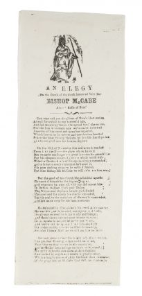An Elegy on the Death of the Much Lamented Very Rev Bishop McCabe. Broadside, Edward Cardinal...