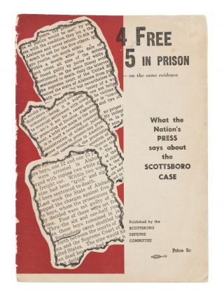 4 Free, 5 in Prison-On the Same Evidence: What the Nation's Press. Scottsboro Defense Committee