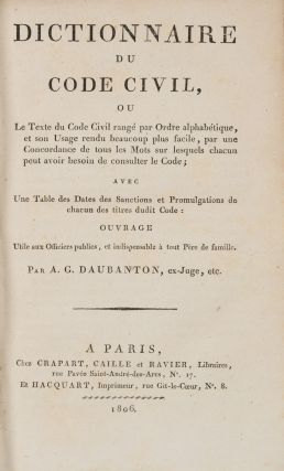 Dictionnaire du Code Civil, Ou, Le Texte du Code Civil Range...