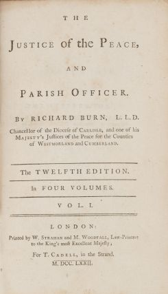 The Justice of the Peace, And Parish Officer, 4 vols, London, 1772