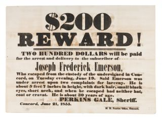 $200.00 Reward! Two Hundred Dollars Will Be Paid for the Arrest. Broadside, Escaped Prisoner, New...