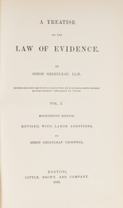 A Treatise on the Law of Evidence, 14th ed 1883, 3 Vols.