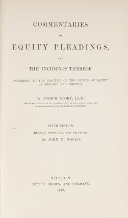Commentaries on Equity Pleadings, 9th ed 1892.