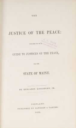 The Justice of the Peace, Designed to be a Guide to Justices of the