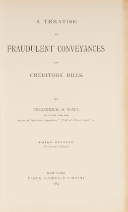 A Treatise on Fraudulent Conveyances and Creditors' Bills, 3d ed.