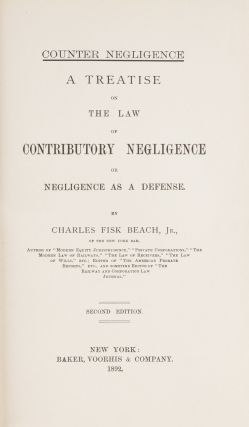 Counter Negligence, A Treatise on the Law of Contributory Negligence..