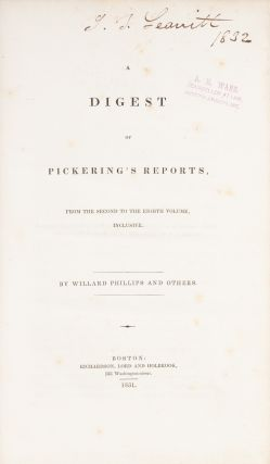 A Digest of Pickering's Reports, From the Second to the Eighth Volume.