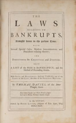 The Laws Relating to Bankrupts, Only Edition, London, 1744.