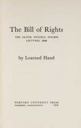 The Bill of Rights, First ed, Inscribed and Signed by Learned Hand