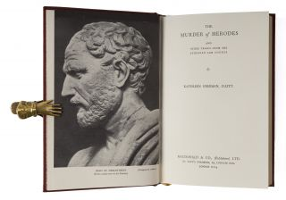 The Murder of Herodes and Other Trials from the Athenian Law-Courts