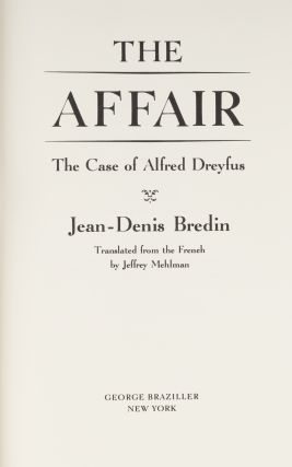 The Affair. The Case of Alfred Dreyfus.