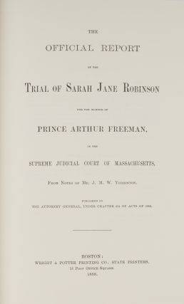 The Official Report of the Trial of Sarah Jane Robinson