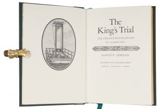 The King's Trial: The French Revolution vs. Louis XVI