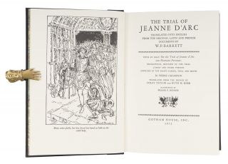 The Trial of Jeanne D'Arc: Translated into English From the Orignal...