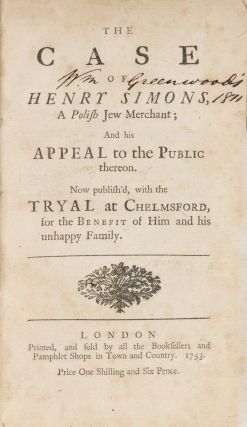 The Case of Henry Simons, A Polish Jew Merchant [bound with] The Case.