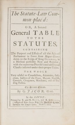 The Statute-Law Common-Plac'd, Or, A Second General Table to the...