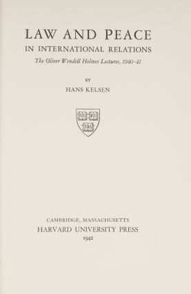 Law and Peace in International Relations. First Edition. Dust Jacket.