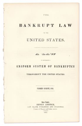 A Commentary on the Bankrupt Law of 1841, Showing its Operation and...