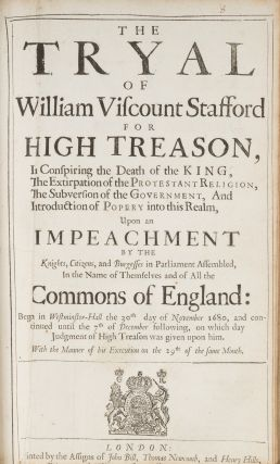 The Tryal of William Viscount Stafford for High Treason....