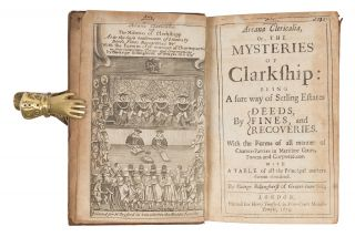 Arcana Clericalia, Or the Mysteries of Clarkship, Being a Sure Way...