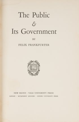 The Public and Its Government, Signed by Frankfurter.