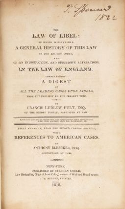 The Law of Libel, In Which is Contained a General History...