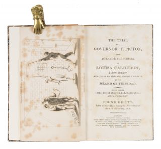 The Trial of Governor T Picton, For Inflicting the Torture on...