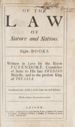 Of the Law of Nature and Nations, Eight Books, Written in Latin by...