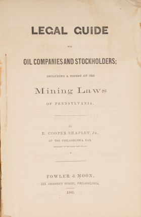 Legal Guide for Oil Companies and Stockholders, Including a Digest...