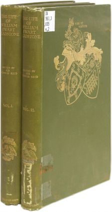 The Life of William Ewart Gladstone. 2 Vols. Sir Wemyss Reid